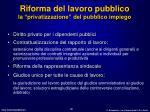 riforma del lavoro pubblico la privatizzazione del pubblico impiego
