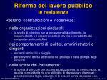 riforma del lavoro pubblico le resistenze