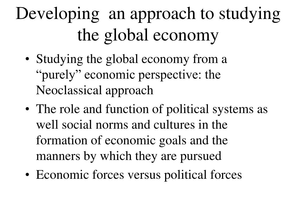 Developing  an approach to studying the global economy