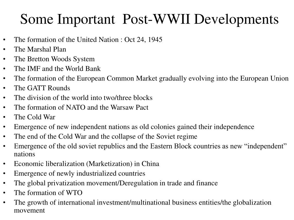 Some Important  Post-WWII Developments