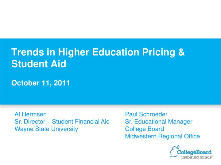 trends in higher education pricing student aid october 11 2011 n.