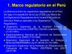 1 marco regulatorio en el per