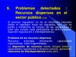 6 problemas detectados recursos dispersos en el sector p blico 1 3