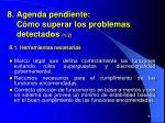8 agenda pendiente c mo superar los problemas detectados 1 2
