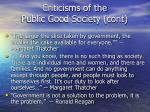 criticisms of the public good society cont