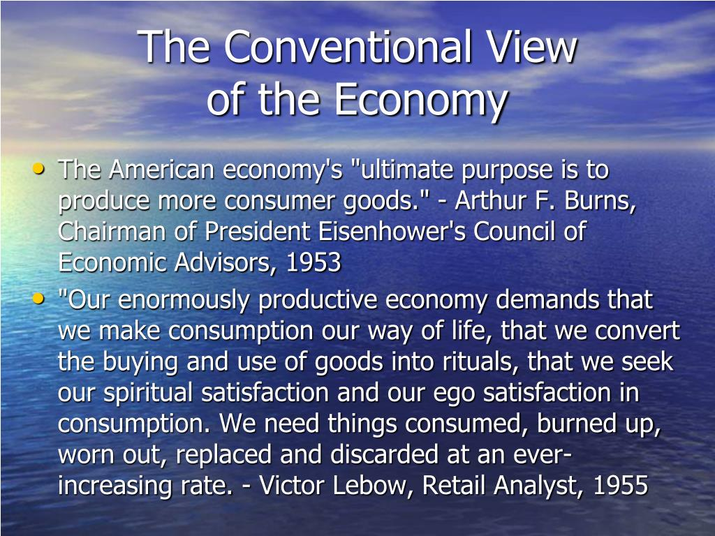 The Conventional View