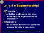 1 a 1 o segmentaci n