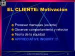 el cliente motivaci n