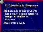 el cliente y la empresa
