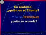 en realidad qui n es el cliente1