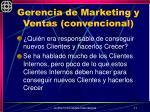 gerencia de marketing y ventas convencional