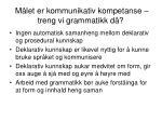 m let er kommunikativ kompetanse treng vi grammatikk d