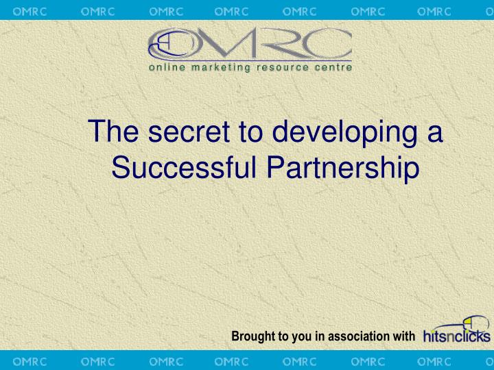 the secret to developing a successful partnership n.