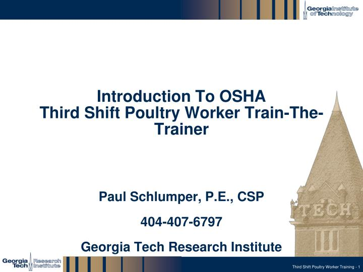 introduction to osha third shift poultry worker train the trainer n.