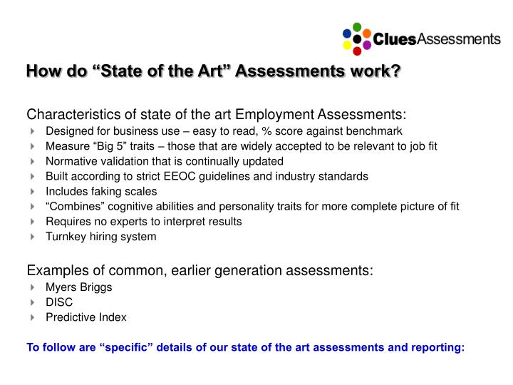 """How do """"State of the Art"""" Assessments work?"""