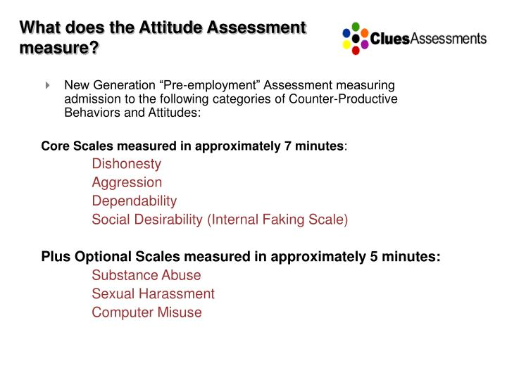 What does the Attitude Assessment measure?