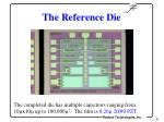 the reference die