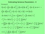 estimating variance parameters ii