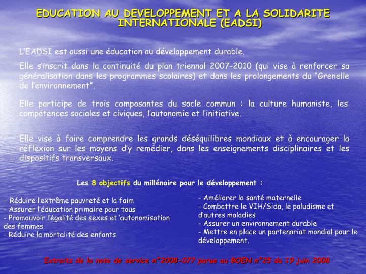 EDUCATION AU DEVELOPPEMENT ET A LA SOLIDARITE INTERNATIONALE (EADSI)
