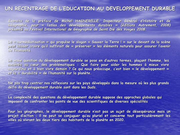 UN RECENTRAGE DE L'EDUCATION AU DEVELOPPEMENT DURABLE