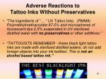 adverse reactions to tattoo inks without preservatives