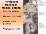 permanent makeup in medical setting