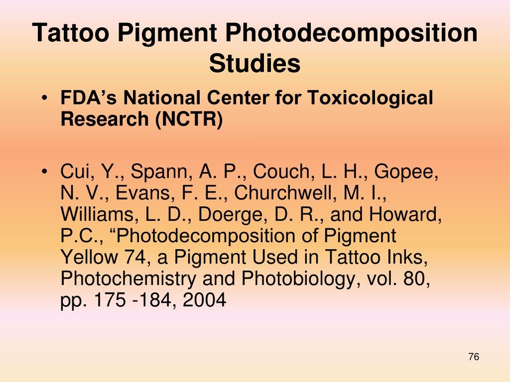 Tattoo Pigment Photodecomposition Studies