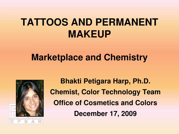 Tattoos and permanent makeup marketplace and chemistry
