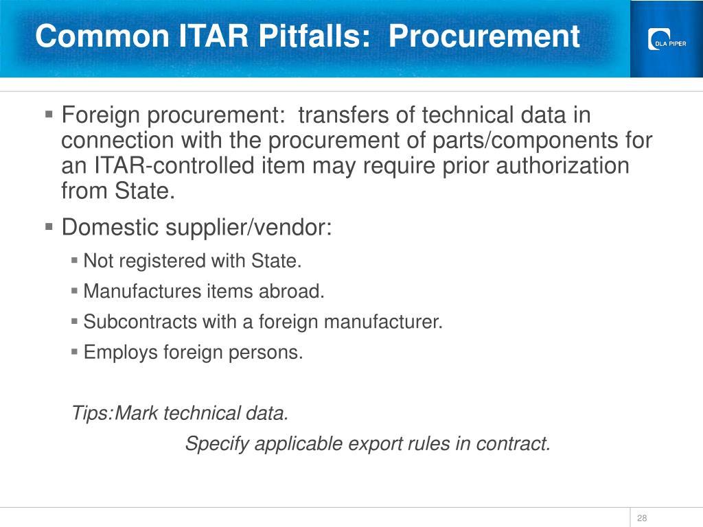 Common ITAR Pitfalls:  Procurement