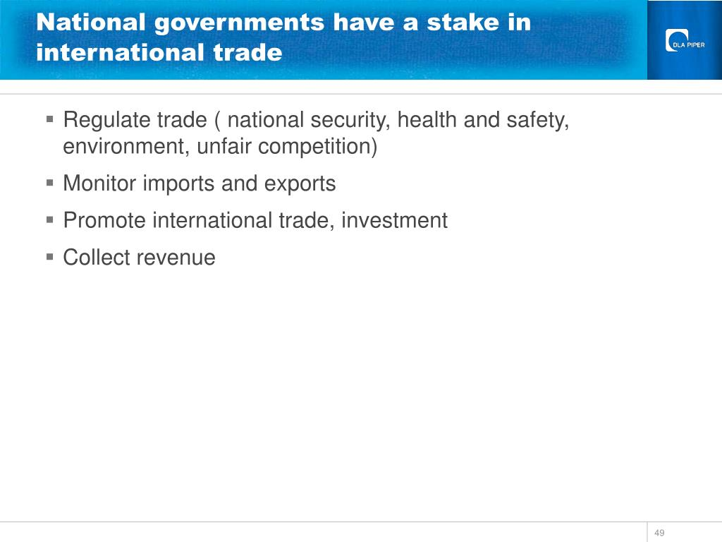 National governments have a stake in international trade