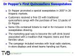 dr pepper s first quincea era sweepstakes