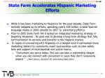 state farm accelerates hispanic marketing efforts