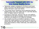 telemundo teamed with gmc for web soccer reality series