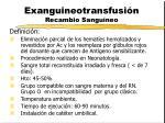 exanguineotransfusi n recambio sangu neo