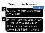 question answer4