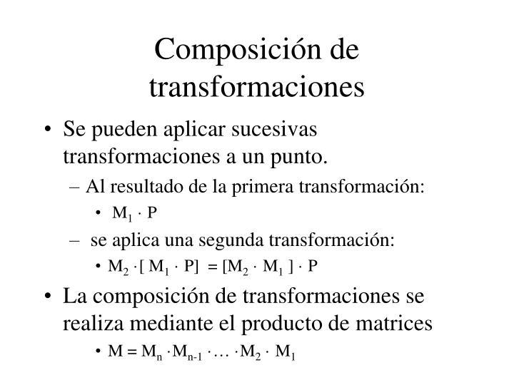 Composición de transformaciones