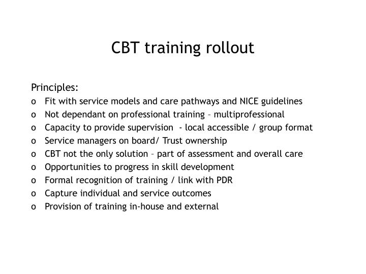 CBT training rollout