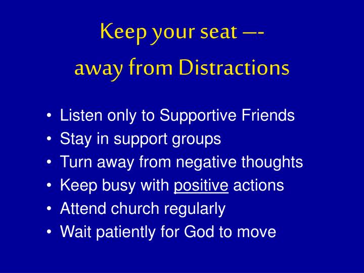 Keep your seat –-