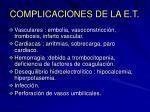 complicaciones de la e t