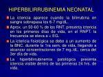 hiperbilirrubinemia neonatal1
