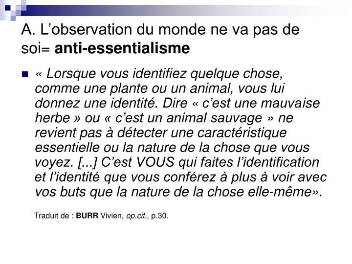 A. L'observation du monde ne va pas de soi=