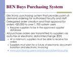 ben buys purchasing system