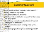 customer questions