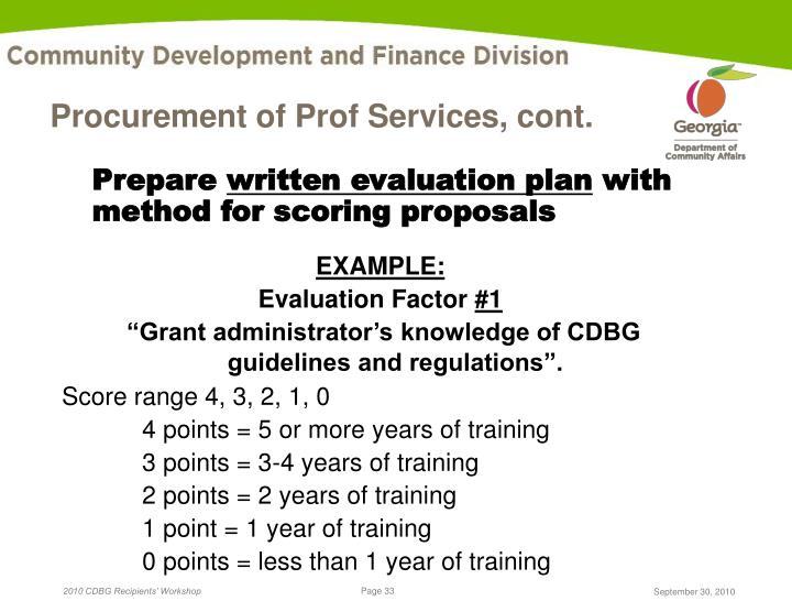 Procurement of Prof Services, cont.