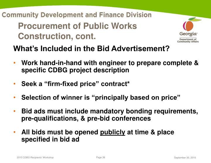 Procurement of Public Works Construction, cont.