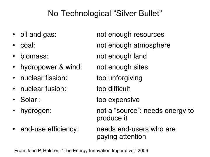 "No Technological ""Silver Bullet"""