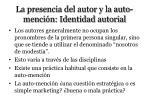 la presencia del autor y la auto menci n identidad autorial