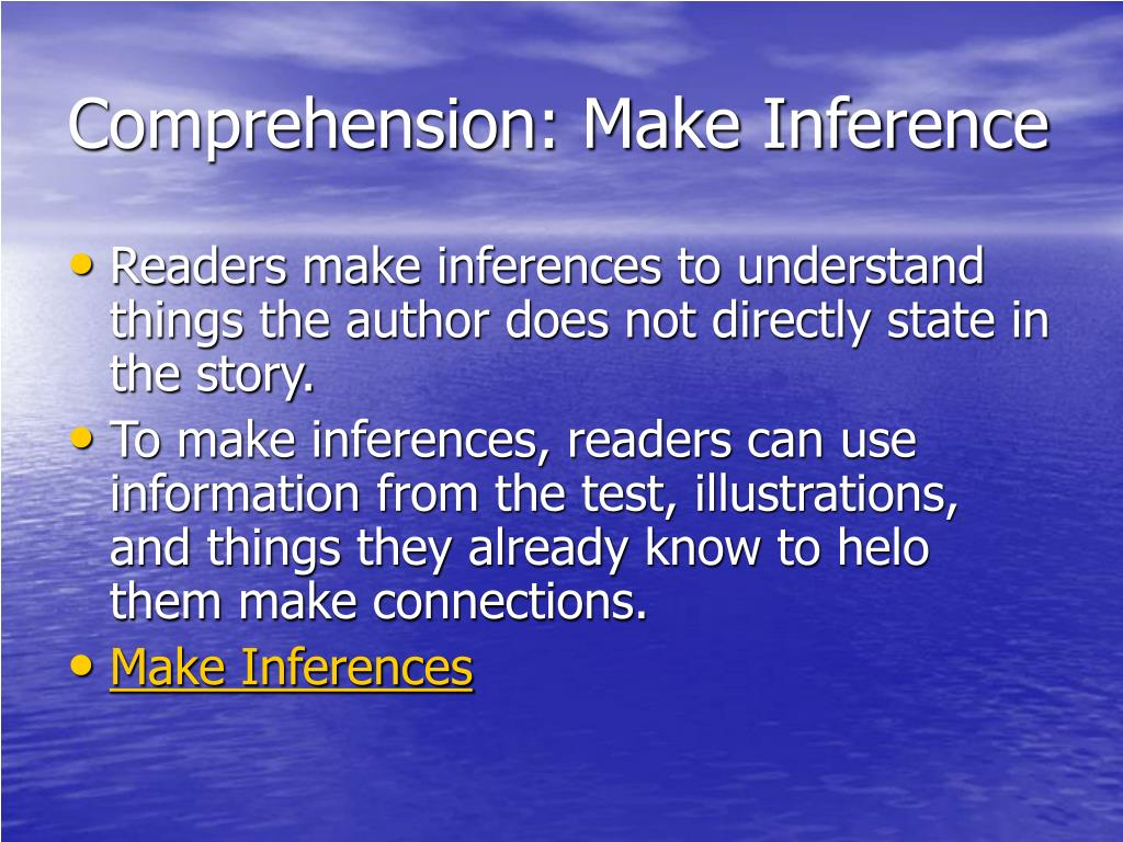 Comprehension: Make Inference