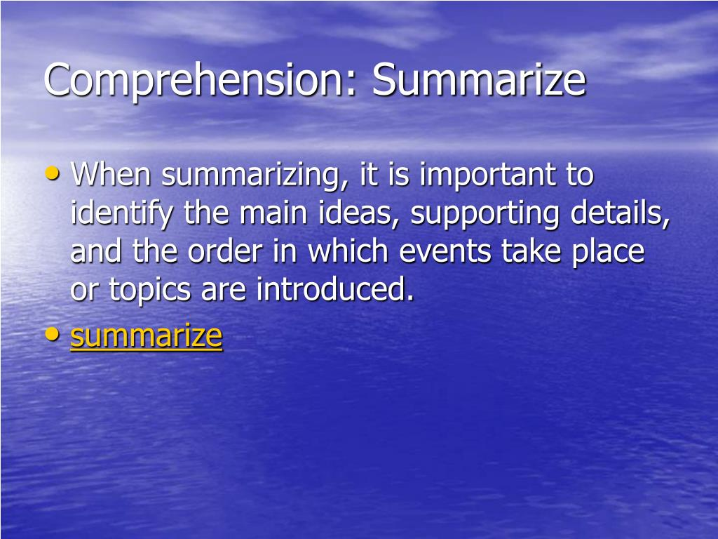 Comprehension: Summarize
