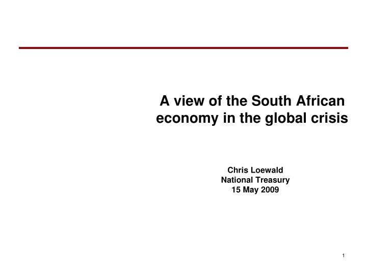 a view of the south african economy in the global crisis n.